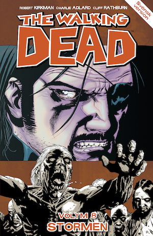 The walking dead: Vol. 8, [Stormen] / Charlie Adlard, teckning