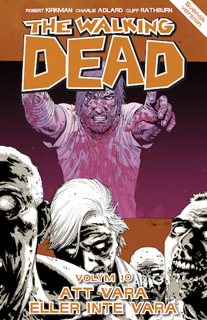 The walking dead: Vol. 10