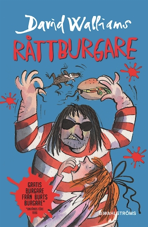 Råttburgare / David Walliams ; illustrationer av: Tony Ross ; översättning: Barbro Lagergren