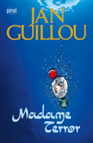 Madame Terror [Elektronisk resurs] / Jan Guillou