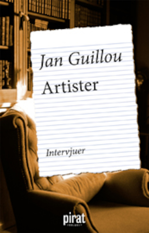 Artister [Elektronisk resurs] : [intervjuer] / Jan Guillou