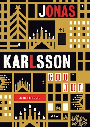 God jul [Elektronisk resurs] : [en berättelse] / Jonas Karlsson