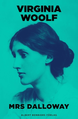 Mrs Dalloway [Elektronisk resurs] / Virginia Woolf ; översättning: Else Lundgren