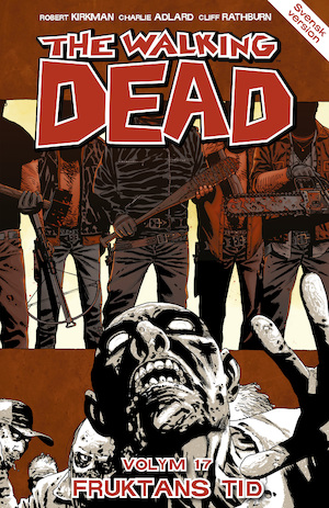 The walking dead: Vol 17