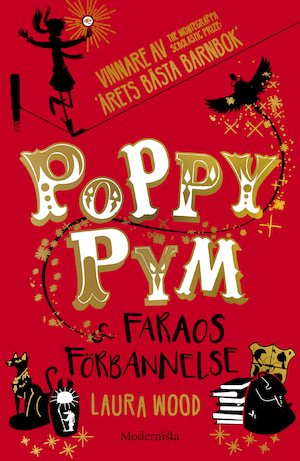Poppy Pym & faraos förbannelse / Laura Wood ; [översättning: Lena Karlin ; illustrationer: Beatrice Bencivenni].