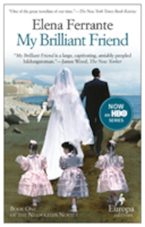 My brilliant friend : book 1: Childhood, adolescence / Elena Ferrante ; translated from the Italian by Ann Goldstein