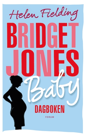 Bridget Jones baby [Elektronisk resurs] : dagboken / Helen Fielding ; översättning: Hanna Williamsson