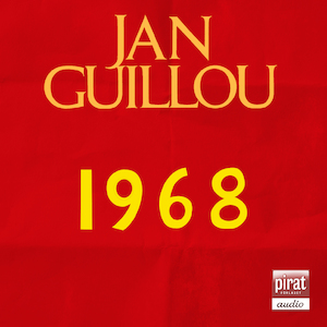 1968 [Ljudupptagning] / Jan Guillou