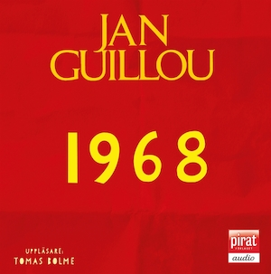 1968 [Elektronisk resurs] / av Jan Guillou
