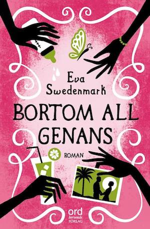 Bortom all genans / Eva Swedenmark