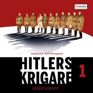 Hitlers krigare: Del 1