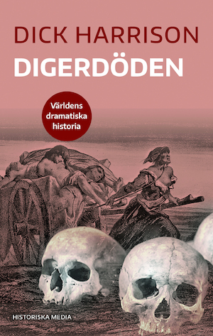Digerdöden / Dick Harrison