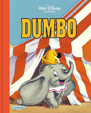 Dumbo / illustrerad av Walt Disney Studio ; pictures adapted by John Hench and Al Dempste ; översättning: Carola Rääf.