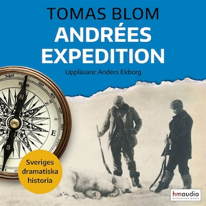 Andrées expedition [Elektronisk resurs].