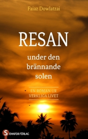 Resan - under den brännande solen