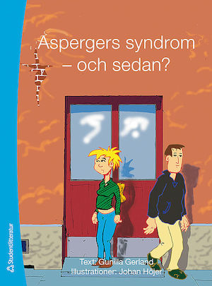 Aspergers syndrom - och sedan?