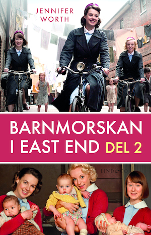 Barnmorskan i East End: D. 2