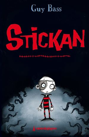 Stickan / Guy Bass ; illustrationer av Pete Williamson ; översättning av Helena Stedman