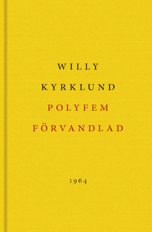Polyfem förvandlad / Willy Kyrklund